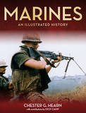 Marines: An Illustrated History by Chester G Hearn