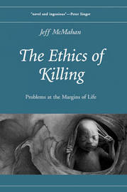 The Ethics of Killing by Jeff McMahan image
