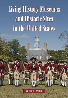 Living History Museums and Historic Sites in the United States image
