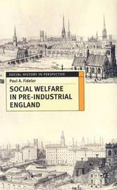 Social Welfare in Pre-industrial England by Paul A. Fideler image