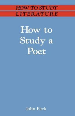 How to Study a Poet by John Peck image