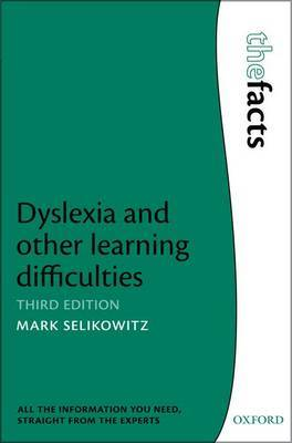 Dyslexia and other learning difficulties by Mark Selikowitz image