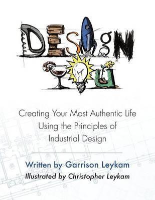 Design You by Garrison Leykam