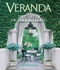 Veranda The Art of Outdoor Living by Lisa Newsom
