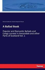 A Ballad Book by Charles Kirkpatrick Sharpe