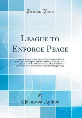 League to Enforce Peace by Unknown Author