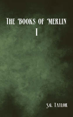 The Books of Merlin by S.G. Taylor image