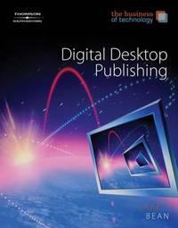 Desktop Publishing, the Business of Technology by Karen Bean image
