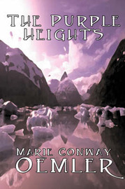 The Purple Heights by Marie Conway Oemler image