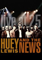 Lewis Huey & The: Live At 25