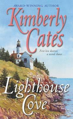 Lighthouse Cove: A Novel by Kimberly Cates