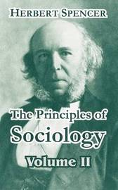 The Principles of Sociology, Volume II by Herbert Spencer image