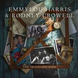 The Traveling Kind by EmmyLou Harris & Rodney Crowell