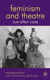 Feminism and Theatre by Sue-Ellen Case image