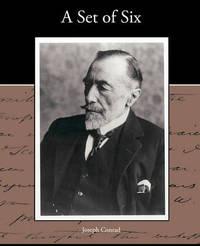 A Set of Six by Joseph Conrad