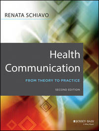 Health Communication by Renata Schiavo