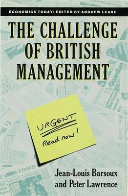 The Challenge of British Management by Jean-Louis Barsoux