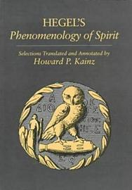 Selections from Hegel's Phenomenology of Spirit by G W F Hegel