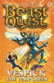 Beast Quest #36: Vespick the Wasp Queen (The World of Chaos) by Adam Blade image