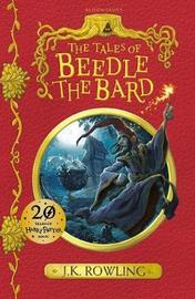 The Tales of Beedle the Bard by J.K. Rowling