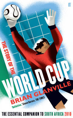 The Story of the World Cup by Brian Glanville image