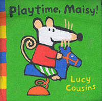 Playtime, Maisy! by Lucy Cousins image