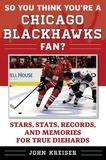 So You Think You're a Chicago Blackhawks Fan? by John Kreiser