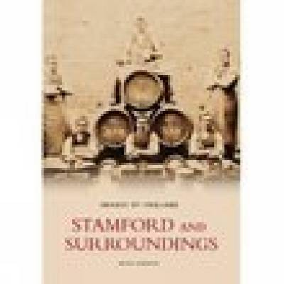 Stamford and Surroundings by Brian Andrews