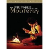 The Jimi Hendrix Experience - Live At Monterey on DVD