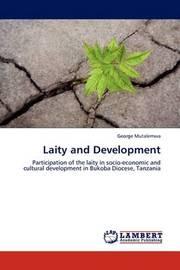 Laity and Development by George Mutalemwa