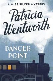 Danger Point by Patricia Wentworth image