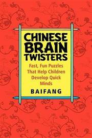Chinese Brain Twisters by Baifang