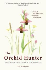 The Orchid Hunter by Leif Bersweden