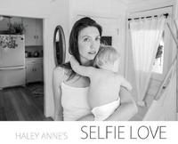 Selfie Love by Haley Anne Bergsgaard image