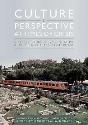 Culture and Perspective at Times of Crisis by Ioannis Poulios