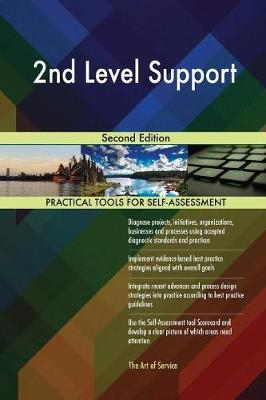 2nd Level Support Second Edition by Gerardus Blokdyk