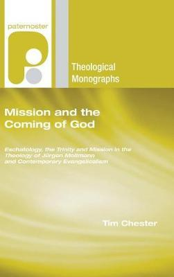 Mission and the Coming of God by Tim Chester image