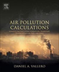Air Pollution Calculations by Daniel A Vallero
