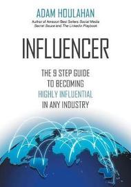 Influencer by Adam Houlahan
