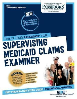 Supervising Medicaid Claims Examiner by National Learning Corporation