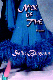 Nick of Time (Hardcover) by Sallie Bingham image