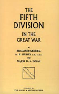 Fifth Division in the Great War by A.H. Hussey image