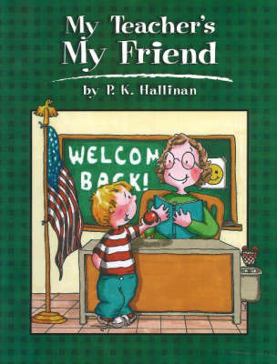 My Teacher's My Friend by P.K. Hallinan image