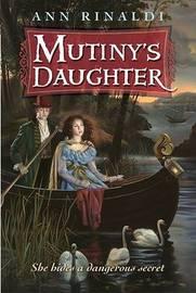 Mutinys Daughter by Ann Rinaldi image