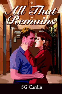 All That Remains by Stephanie G. Burkhart