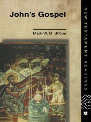 John's Gospel by Mark W.G. Stibbe