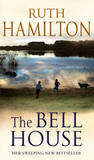 The Bell House by Ruth Hamilton