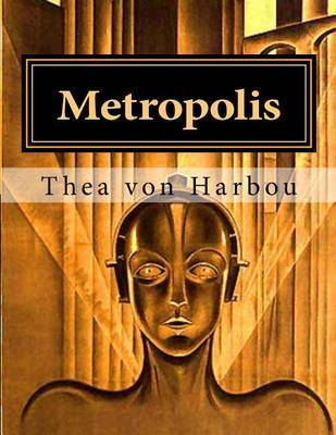 Metropolis by Thea von Harbou image