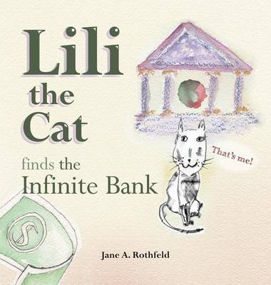 Lili the Cat Finds the Infinite Bank by Jane a Rothfeld image