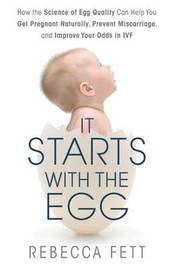 It Starts with the Egg by Rebecca Fett
